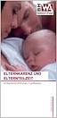 Titelblatt des Informationsblatts 'Elternkarenz und Elternteilzeit' des Bundesministeriums für Wirtschaft und Arbeit - Link zu Downloadseite
